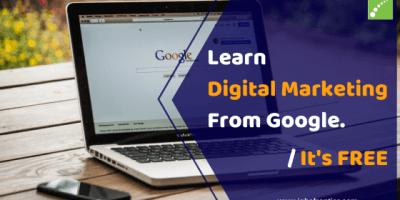 free digital marketing course by google