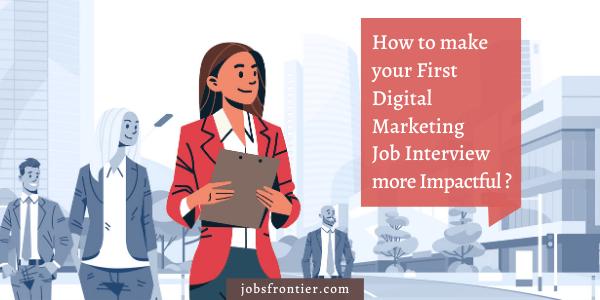 Facing First Digital Marketing Job Interview