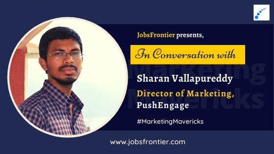 Interview with Sharan Vallapureddy PushEngage