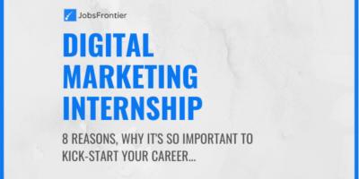 Importance of Digital Marketing Internship
